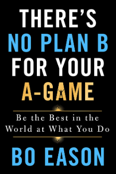 Image of Theres No Plan B For Your A Game